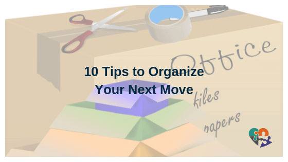 10 Tips to Organize Your Next Move