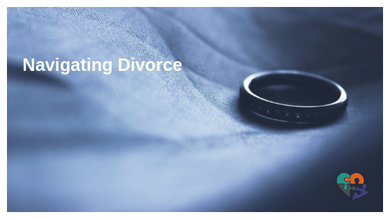 Navigating your way through a Divorce